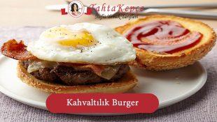 Kahvaltılık Burger