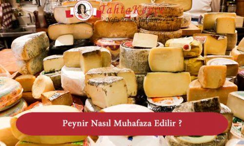 Peynir Nasıl Muhafaza Edilir ?