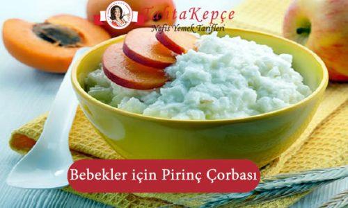 Bebekler için Pirinç Çorbası