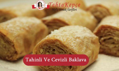 Tahinli Ve Cevizli Baklava