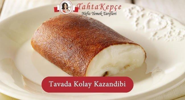 Tavada Kolay Kazandibi