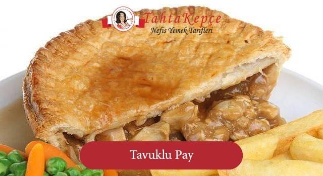 Tavuklu Pay