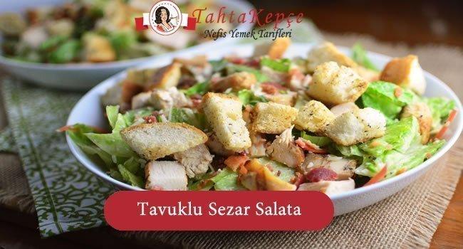 Tavuklu Sezar Salata