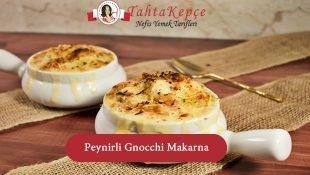 Peynirli Gnocchi Makarna