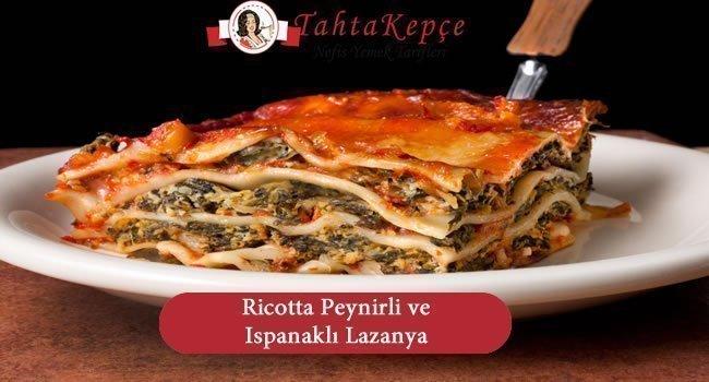 Ricotta Peynirli ve Ispanaklı Lazanya