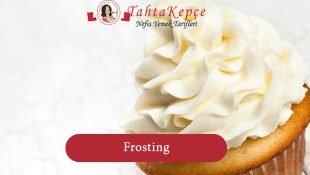 Frosting (Cupcake Kreması)