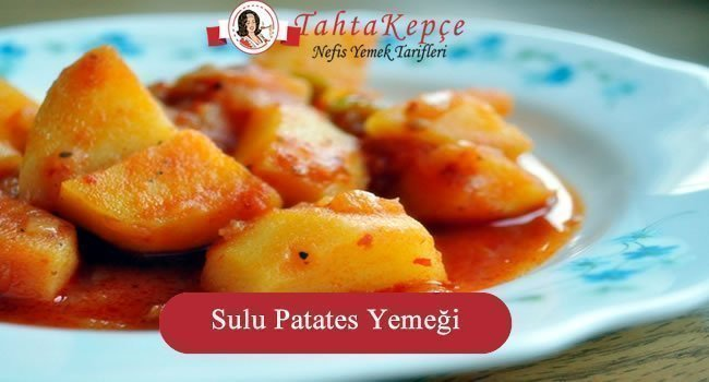 sulu patates tarifi