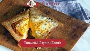 Fırında Yumurtalı Peynirli Ekmek