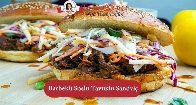 Barbekü Soslu Tavuklu Sandviç