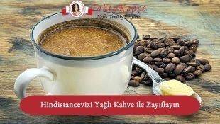 Hindistan Cevizi Yağlı Kahve ile Zayıflama