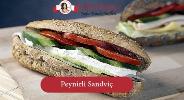 Peynirli Sandviç