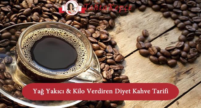 Yağ Yakıcı & Kilo Verdiren Diyet Kahve
