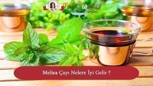 Melisa Çayı Nelere İyi Gelir ?