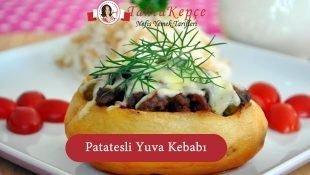 Patatesli Yuva Kebabı
