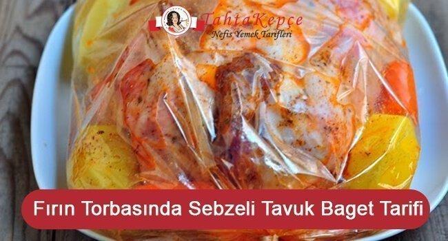 Fırın Torbasında Sebzeli Tavuk Baget