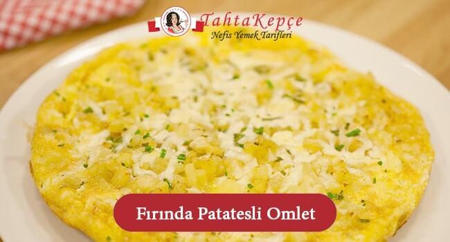 Fırında Patatesli Omlet