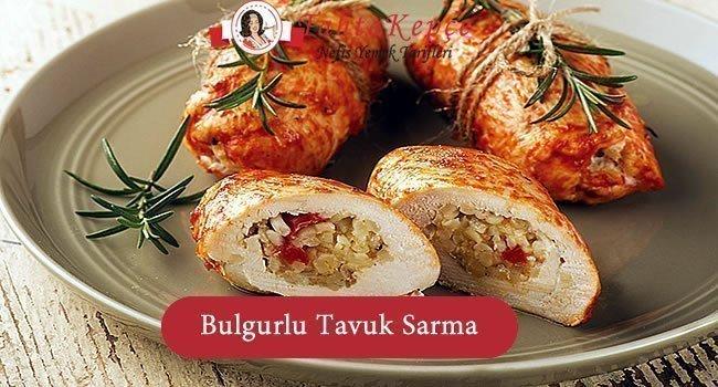 Bulgurlu Tavuk Sarma