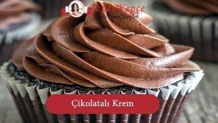 Çikolatalı Krem