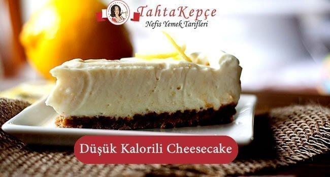 Düşük Kalorili Cheesecake
