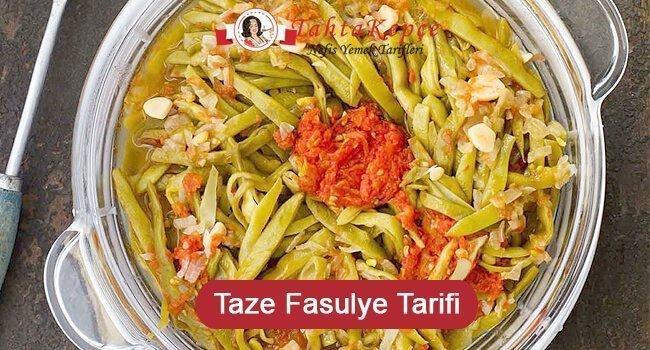 Taze Fasulye