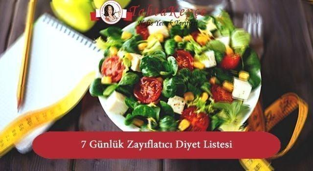 7 Günlük Zayıflatıcı Diyet Listesi