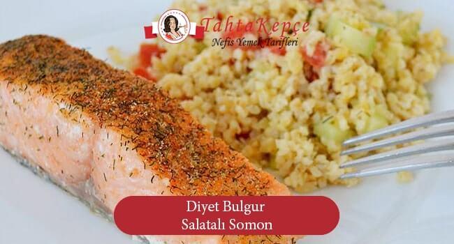 Diyet Bulgur Salatalı Somon