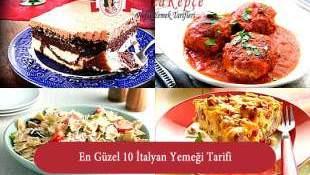 En İyi 10 İtalyan Yemeği Tarifleri
