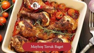 Mayhoş Tavuk Baget