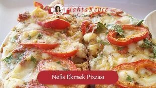 Nefis Ekmek Pizzası