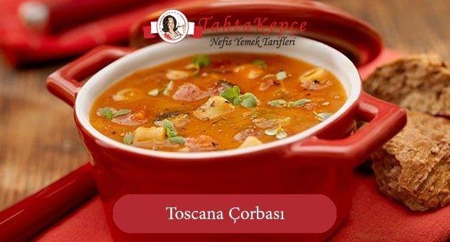 Toscana Çorbası