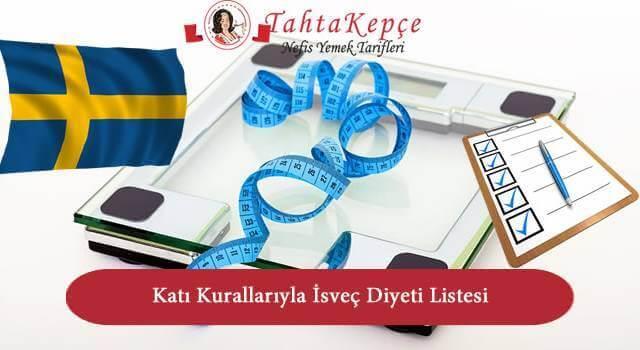 Katı Kurallarıyla İsveç Diyeti Listesi