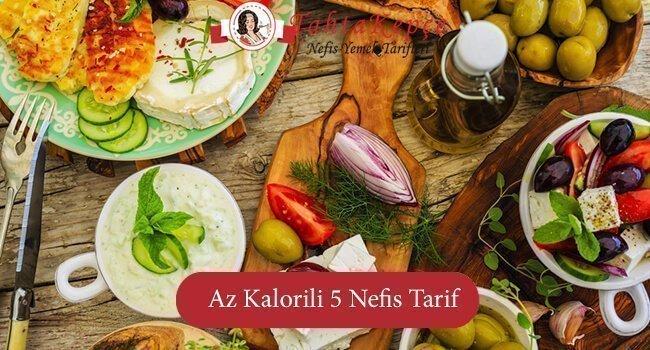 Az Kalorili 5 Nefis Yemek Tarifi