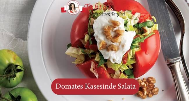 Domates Kasesinde Salata