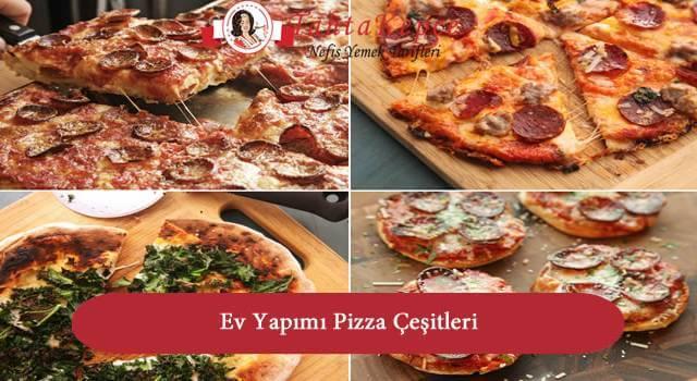 Evde Pizza Yapımı ve Pizza Çeşitleri