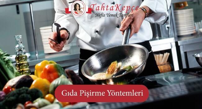 Gıda Pişirme Yöntemleri
