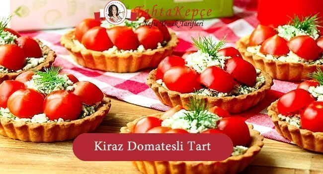 Kiraz Domatesli Tart
