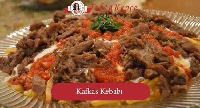 Kafkas Kebabı tarifi