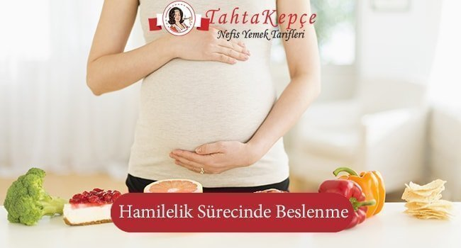 Hamileliğiniz Süresince Tüketmeniz Gereken Besinler