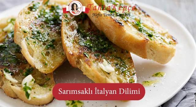 Fast Food Atıştırmalıklarınızı Sofranıza Taşıyoruz: Sarımsaklı İtalyan Dilimi