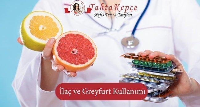 İlaç Kullanırken Greyfurt Yemeyin!