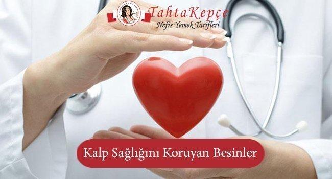 Kalp Sağlığını Koruyan Besinler