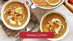 Klasik Çorbaları Unutun: Kestane Çorbası