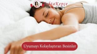 Uyumayı Kolaylaştıran Besinler