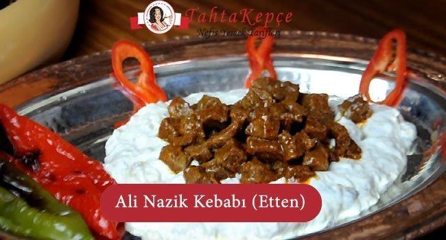 Ali Nazik Kebabı (Etten)