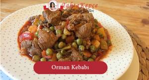 Nefis Orman Kebabı