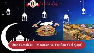 İftar Yemekleri – Menüleri ve Tarifleri