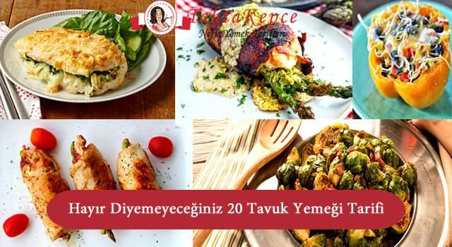 Hayır Diyemeyeceğiniz 20 Tavuk Yemeği Tarifi