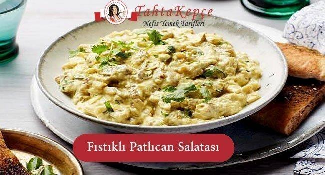 Fıstıklı Patlıcan Salatası