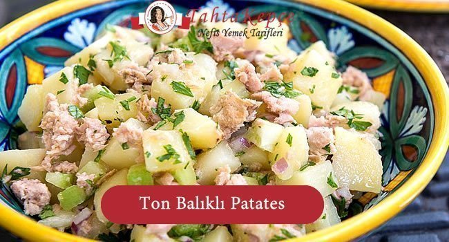 Ton Balıklı Patates