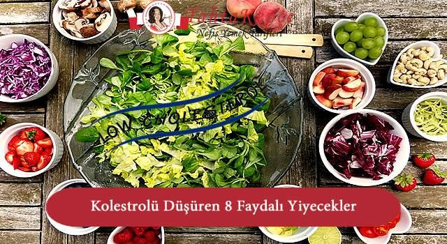 Kolesterolü Düşüren 8 Faydalı Yiyecekler